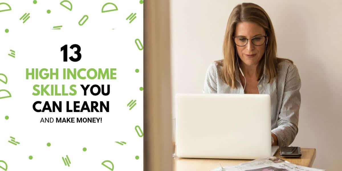 13 High Income Skills You Can Learn And Make Money