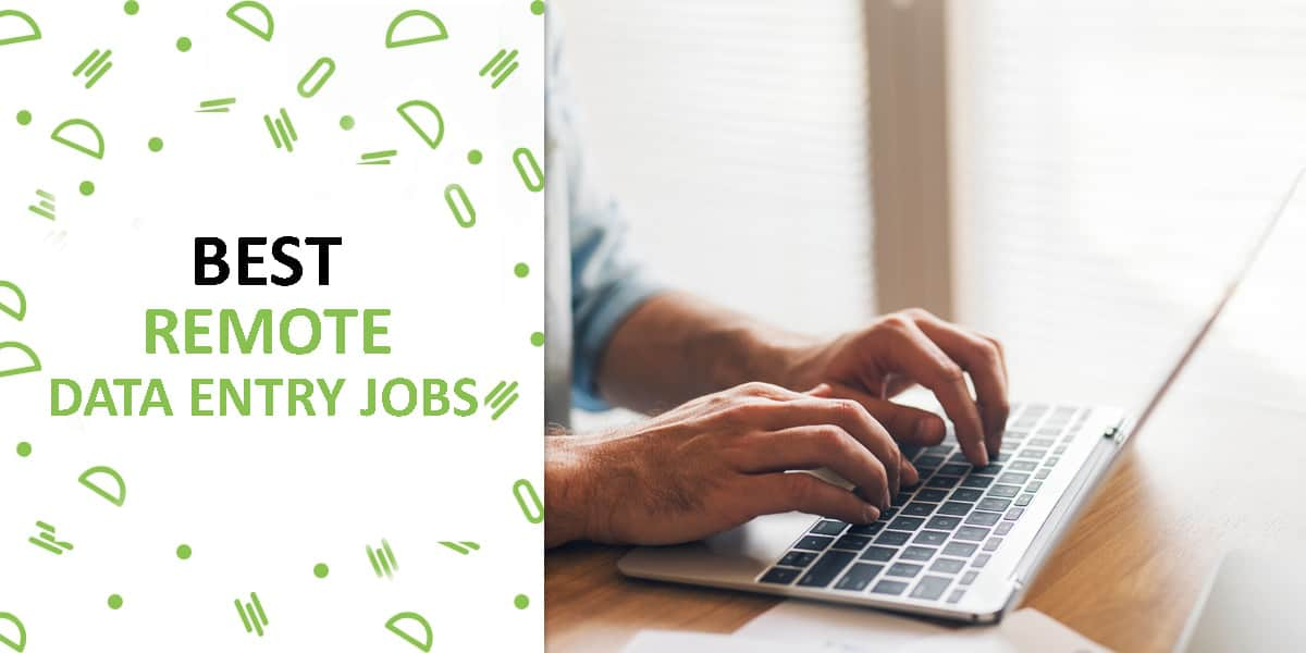 Where To Find The Best Remote Data Entry Jobs